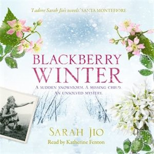 Blackberry Winter by Sarah Jio, read by Katherine Fenton