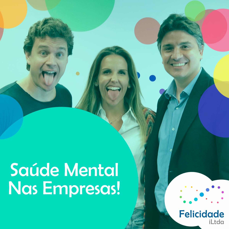 #3 Saúde Mental nas Empresas