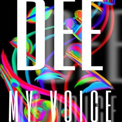 Dee - My Voice