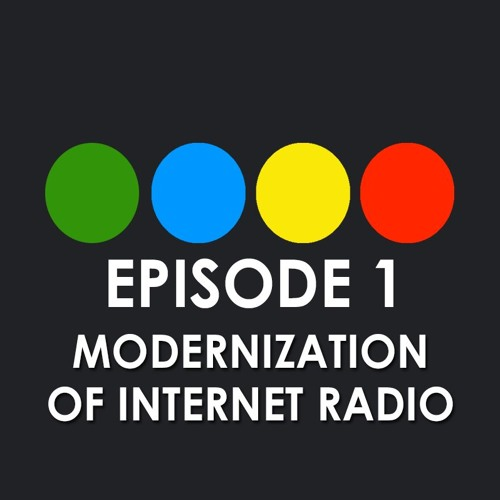 Radio Debate Podcast: The Modernization of Internet Radio (EP1)