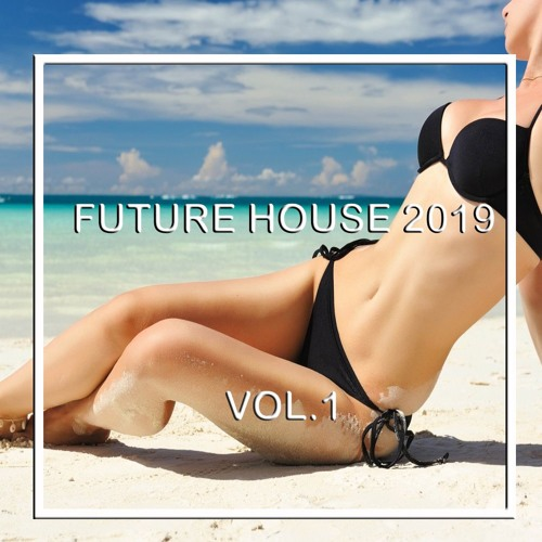 Jumperpich - FUTURE HOUSE 2019 VOL.1