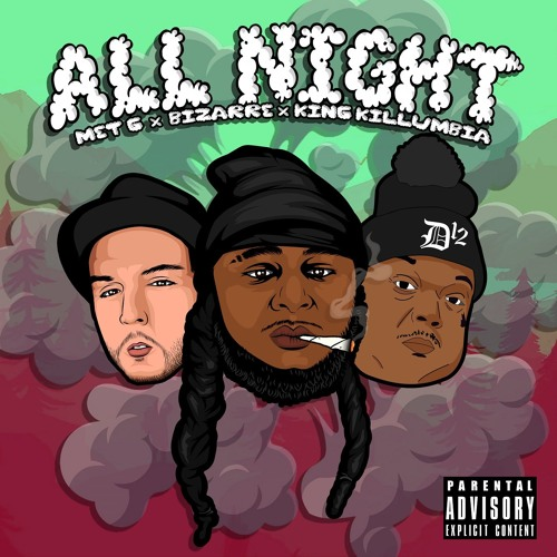 All Night (feat. Bizarre of D12 & King Killumbia)