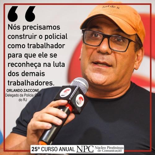 Delegado Orlando Zaconne: Policiais Anti-Fascismo