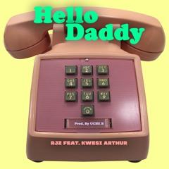 Hello Daddy feat. Kwesi Arthur (Prod.By Uche B)