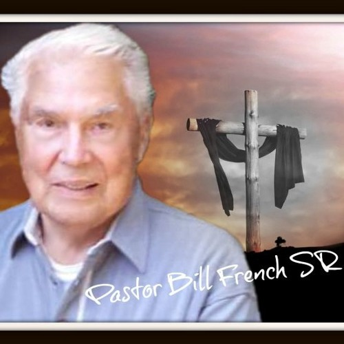 Episode 6953 - The Letter of John - Fellowship and Relationship - Bill French Sr