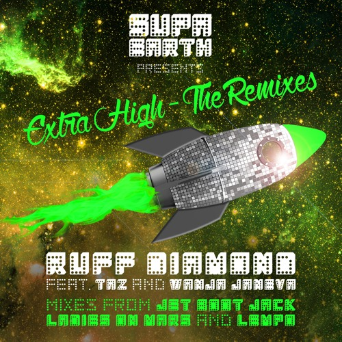 Extra High (Ruff Diamond's Here To Party Extended Vocal Mix - feat DJ Deirdre)