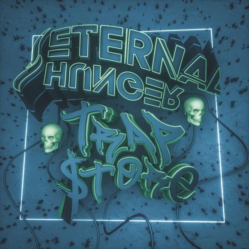 Eternal Hunger - Trap Store