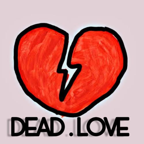 DEAD.LOVE