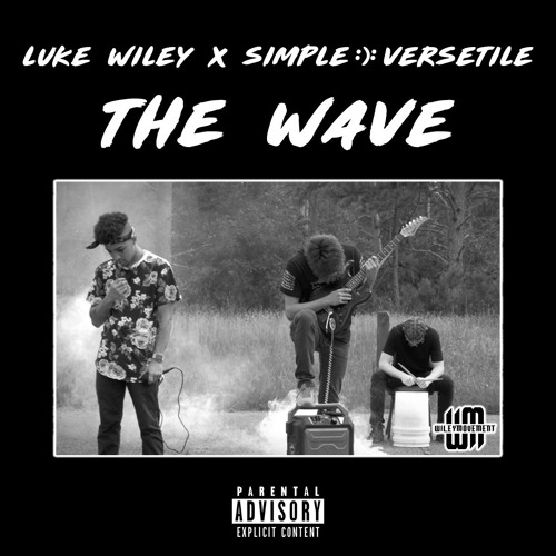 The Wave (feat. Simple :): Versetile)