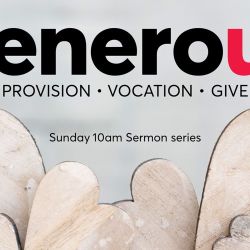 Generous - Give - Generosity - Giving from the Ultimate Gift- Pastor Peter Nielson