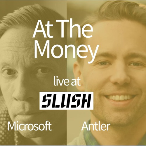 #7 Future of VC in Europe - Oscar Westergård (Antler) & Andrew Macadam (Microsoft) - Live At Slush