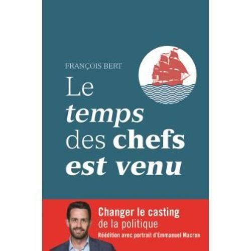 Comment être un chef ? Entretien avec François Bert