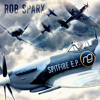 NXG030D - Rob Sparx - SPITFIRE EP (OUT NOW)