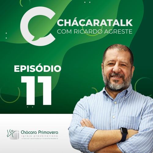 ChácaraTalk 11 - Vocação e Influência