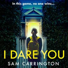 I Dare You, By Sam Carrington, Read by Kristin Atherton