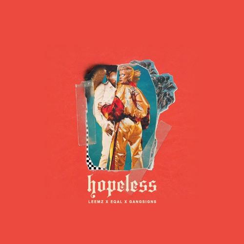 Halsey ft. Cashmere Cat - Hopeless (Leemz x eqal x Gangsigns Bootleg)