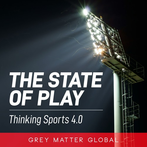 The State of Play - Thinking Sports 4.0 - Making complex problems clear
