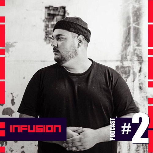 Infusion Podcast #2 - GABRIEL GIL (UY)