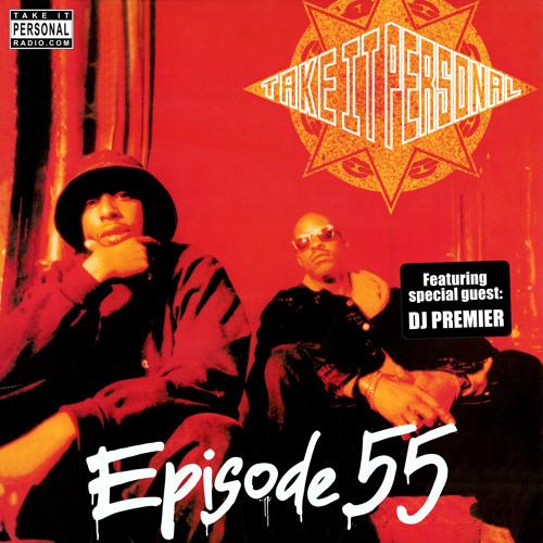 Take It Personal (Ep 55: Speak Ya Clout) with DJ Premier