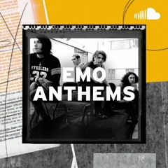 Classic & Indie Emo: Emo Anthems