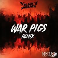 Black Sabbath - War Pigs (Meduso Remix) Artwork