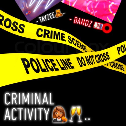 Tayzee x Bandz - Criminal Activity (Official Audio) Song