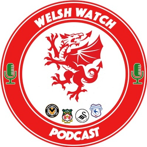 Welsh Watch Episode 5