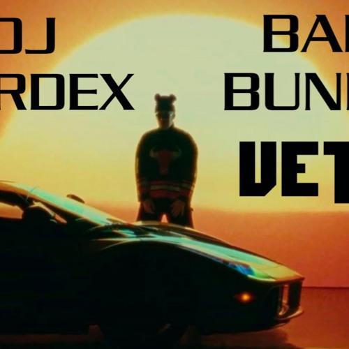 98 VETE BAD BUNNY DJ HARDEX