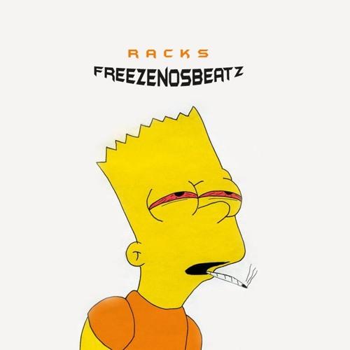 Racks X Produced By @freezenosbeatz