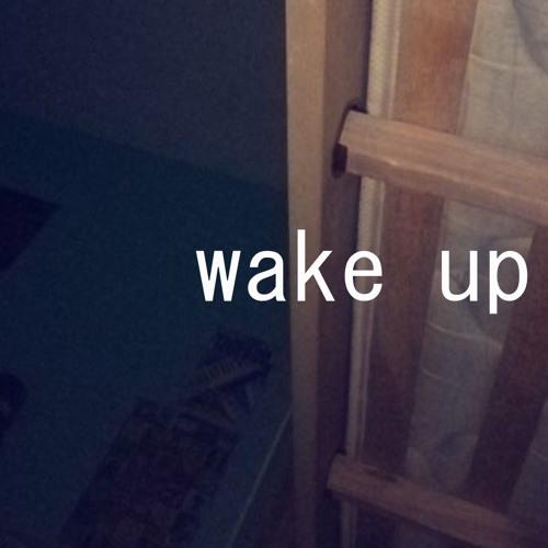 wake up (demo)