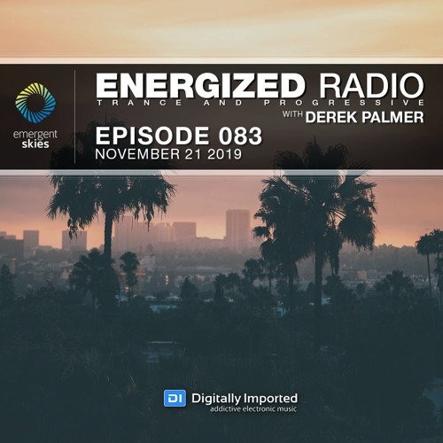 Energized Radio 083 With Derek Palmer [November 21 2019]