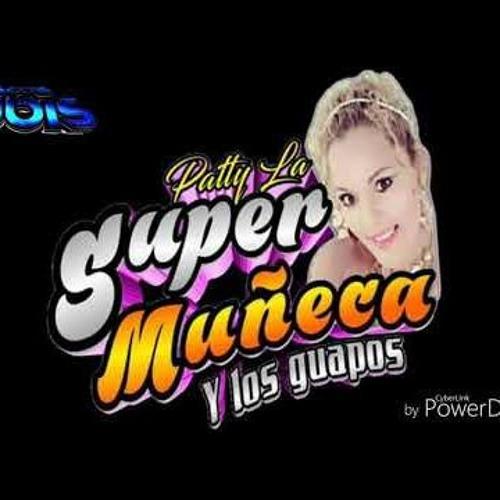 Trapeaste Conmigo La Super Muñeca 2019