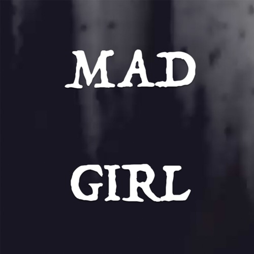 Mad Girl