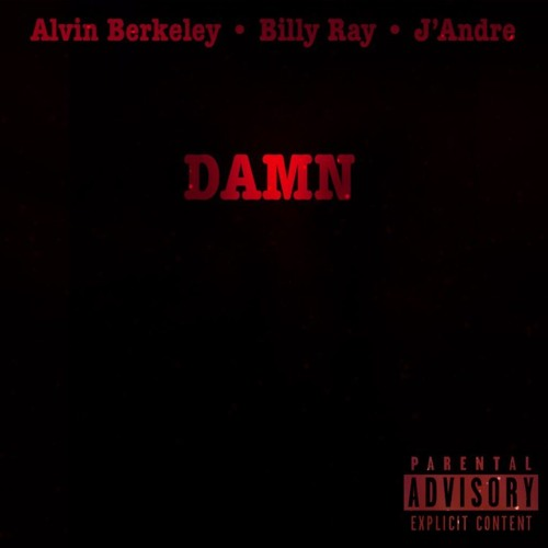 DAMN (feat. Billy Ray & J'Andre)
