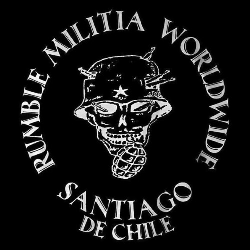 Rumble Militia - Chile under Piñera