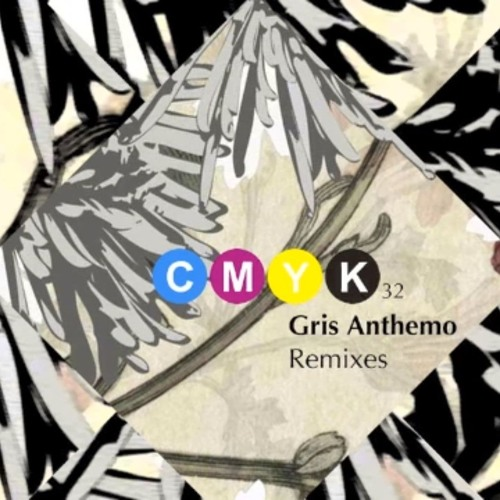 (CMYK 032) Anthemo (Cesar Martinez REMIX) - ALEX UNDER - GRIS ANTHEMO REMIXES