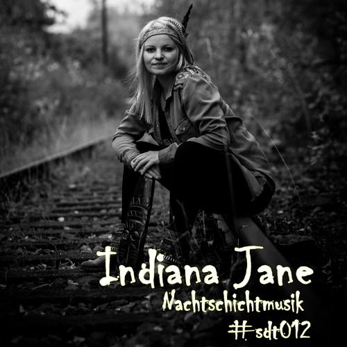 Indiana Jane - Nachtschichtmusik #sdt012