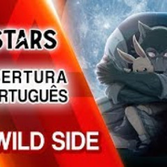 BEASTARS Abertura em Português - Wild Side (PT-BR)