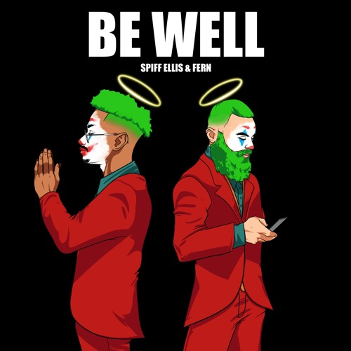 BE WELL-Spiff Ellis & FERN