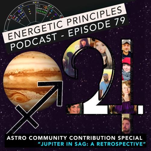 Week of Nov 25th 2019 - Astro Community Special - Jupiter in Sag: A Retrospective