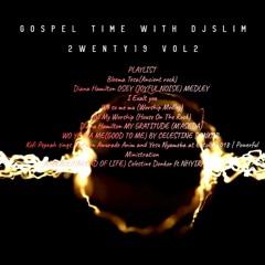 Gospel Time With Dj Slim 2wenty 19 Vol 2