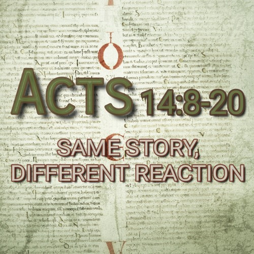 Acts 14:8-20 (preacher: Keith Cooper)