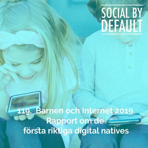 119. Barnen och internet - rapport om de sanna digital natives