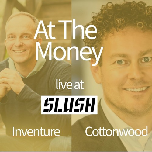 #8 Future of VC in Europe – Tuomas Kosonen (Inventure) & Alain le Loux (Cottonwood) - Live At Slush