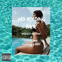 No Holding Back Remix Featuring Landy