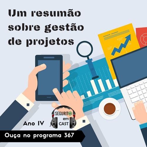 #367 - Resumão sobre gestão de projetos