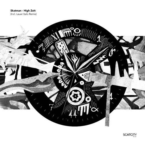 EXCLUSIVE: Skatman - High Zeit [Scatcity]