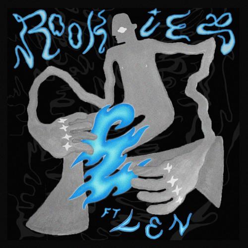 ROOKIES (FT. LEN)