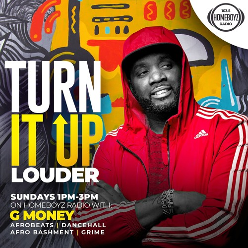 Turn It Up Louder With G Money Episode 91 -(24/11/2019)