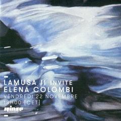 Lamusa II invite Elena Colombi - Rinse France (22.11.19)